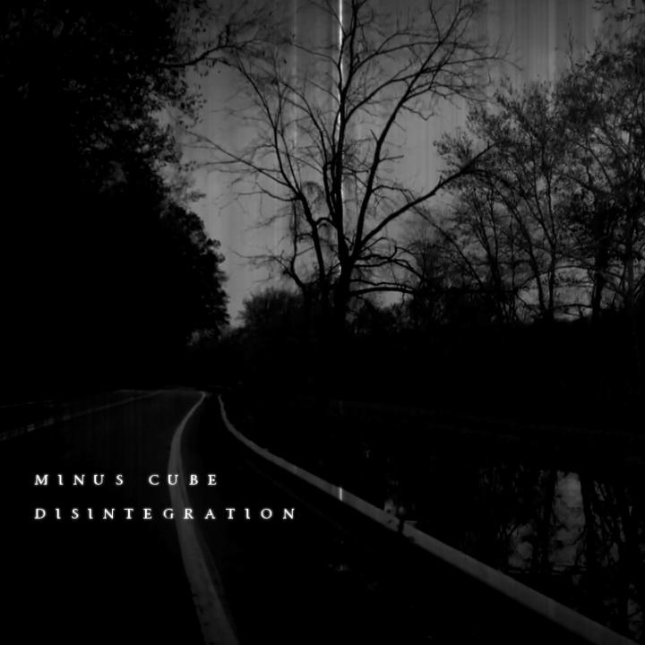 Minus Cube - Disintegration (artwork)